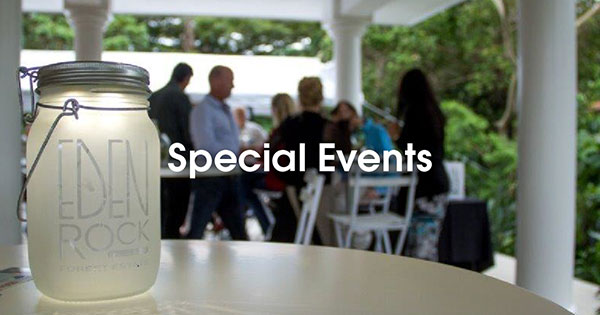 Eden Rock Estate Special Events